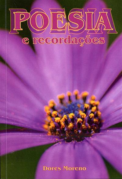 Poesia e recordações (Maria das Dores Pereira Gale Moreno)