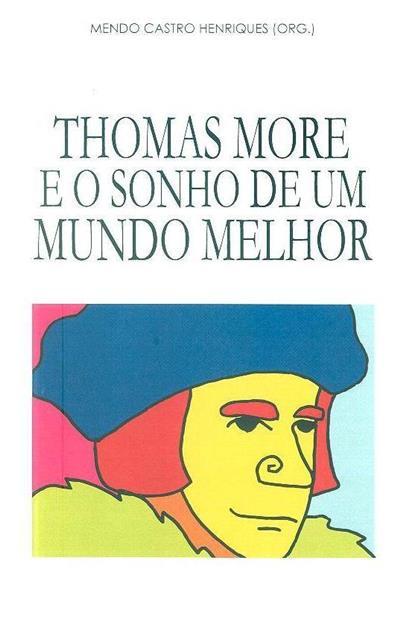 Thomas More e o sonho de um mundo melhor (Congresso Tomás Moro...)