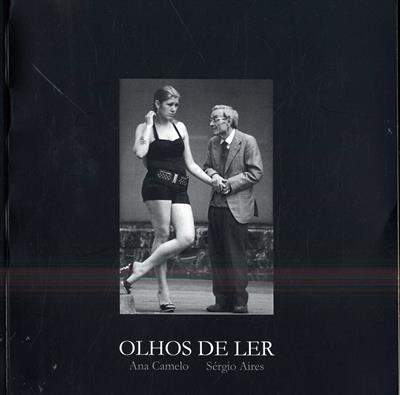 Olhos de ler (Ana Camelo, Sérgio Aires)