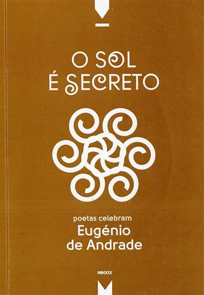O sol é secreto (org. Carlos d'Abreu, Luís Filipe Maçarico, Pedro Miguel Salvado)