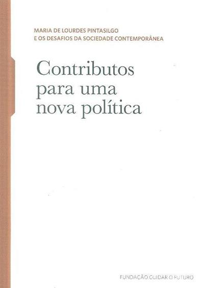 Contributos para uma nova política (trad. Regina Tavares da Silva)