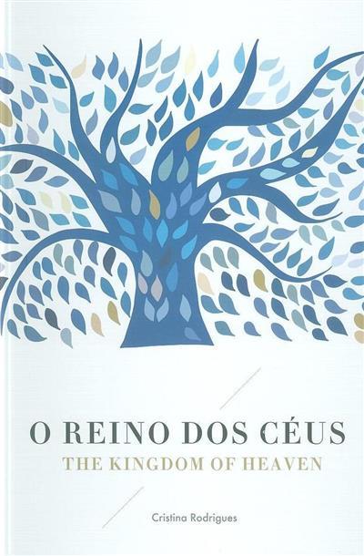 O reino dos Céus (Cristina Rodrigues)