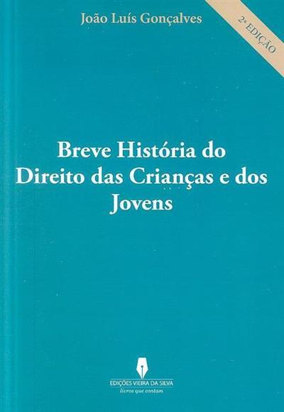 Breve história do direito das crianças e dos jovens (João Luís Gonçalves)