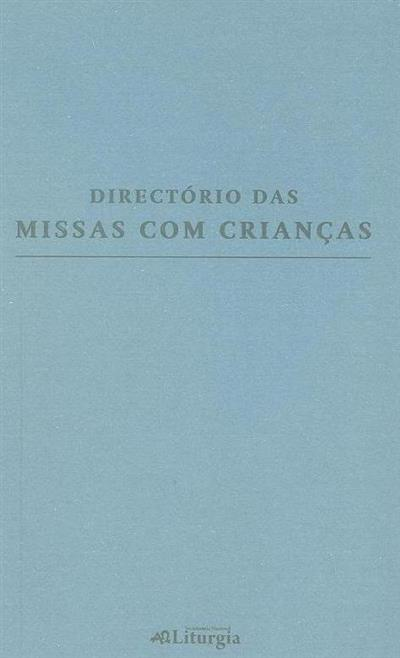 Directório das missas com crianças (apresentação José Manuel Garcia Cordeiro)