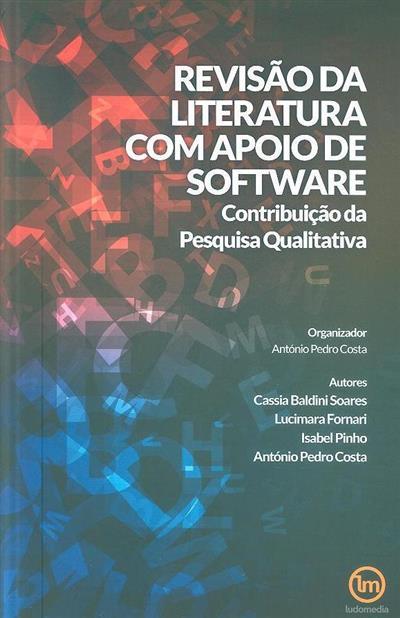 Revisão da literatura com apoio de software (org. António Pedro Costa)