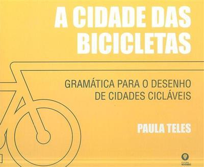 A cidade das bicicletas (Paula Teles)