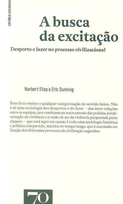 A busca da excitação (Norbert Elias, Eric Dunning)