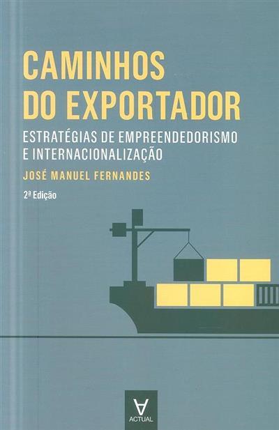 Os caminhos do exportador (José Manuel Fernandes)