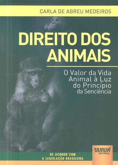 Direito dos animais (Carla de Abreu Medeiros)
