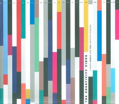 The creativity virus (coord. Katja Tschimmel)