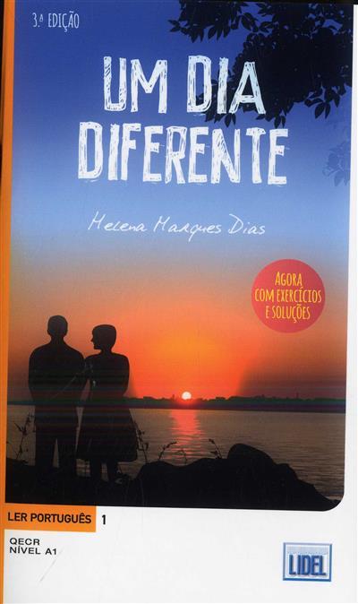 Um dia diferente (Helena Marques Dias)