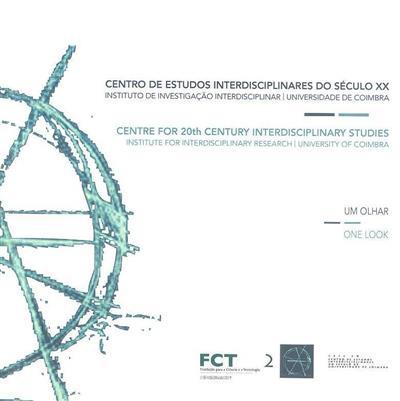 Centro de Estudos Interdisciplinares do Século XX (coord. António Rochette Cordeiro, Francisco Pinheiro)