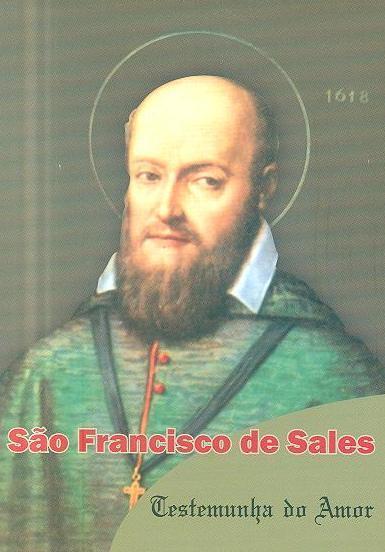 São Francisco de Sales, testemunha do amor (trad. Domingos Ribeiro Maia)