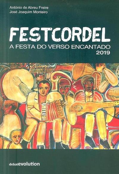 Festcordel, a festa do verso encantado (António de Abreu Freire, José Joaquim Monteiro)