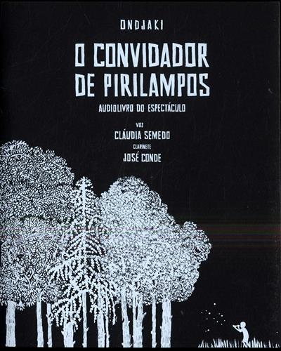 O convidador de pirilampos (Ondjaki, Cláudia Semedo, José Conde)