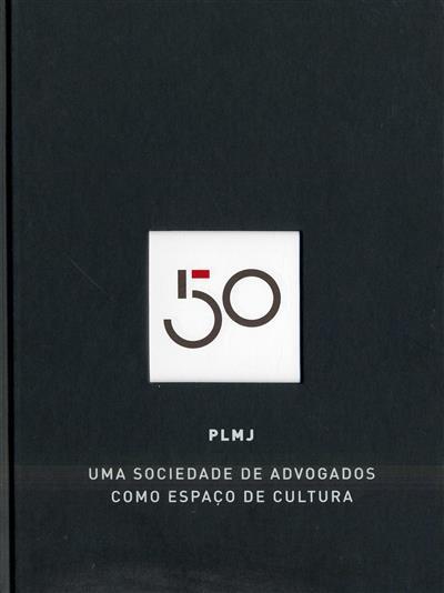 50, PLMJ (nota introdut. Luís Sáragga Leal)
