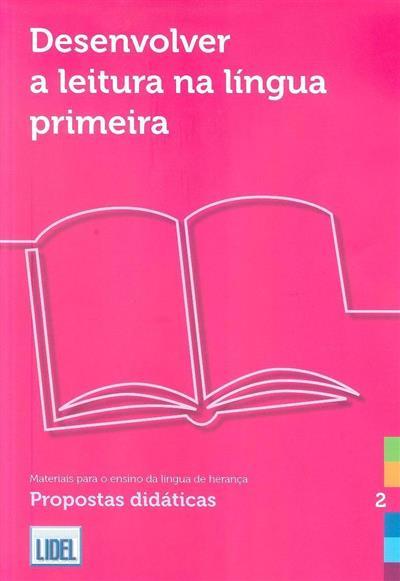 Desenvolver a leitura na língua primeira (Maria Riss)