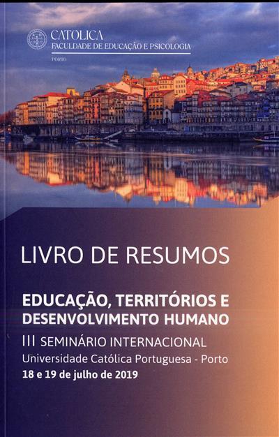 Educação, Territórios e Desenvolvimento Humano (III Seminário Internacional...)
