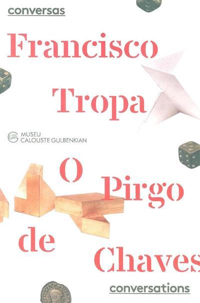 Francisco Tropa (textos Penelope Curtis, Sérgio Carneiro)