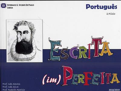 Escrita (im)perfeita ([coord.] Inês Santos, Inês Silva, Rodolfo Aparício)