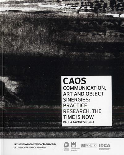 CAOS - Communication, Art and Object Sinergies