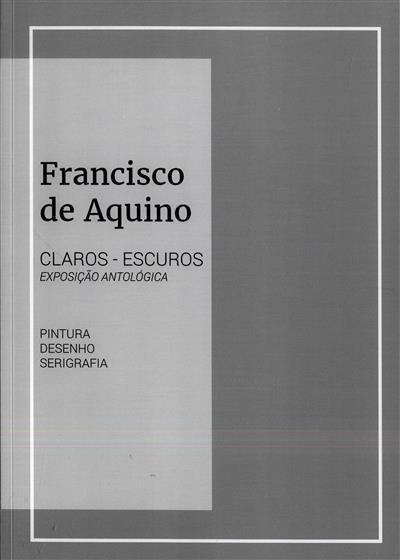 Francisco de Aquino (des., fot. Teresa Lopes da Silva)