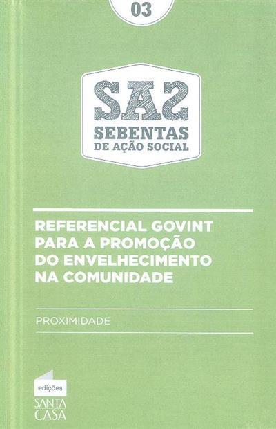 Referencial Govint para a promoção do envelhecimento na comunidade (coord. Mário Rui André)