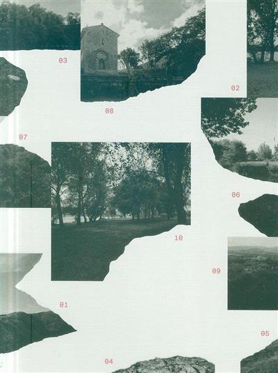 Arte aplicada ao lugar (Valter Hugo Mãe, Laura Castro, Mariana Pestana)