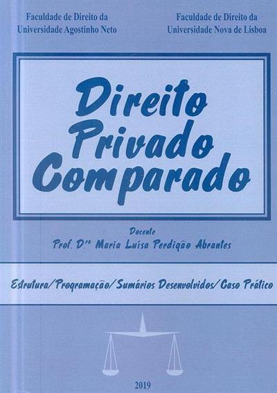 Direito privado comparado (Maria Luísa Perdigão Abrantes)