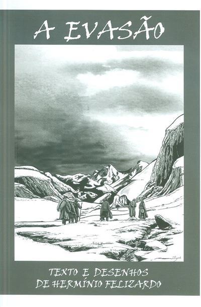 A evasão (Hermínio Felizardo)