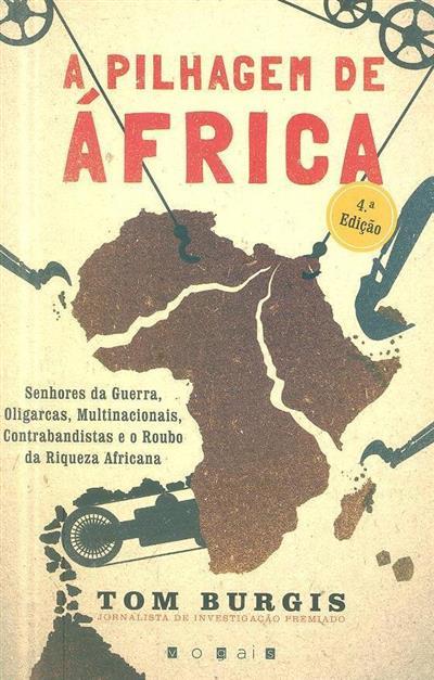 A pilhagem de África (Tom Burgis)