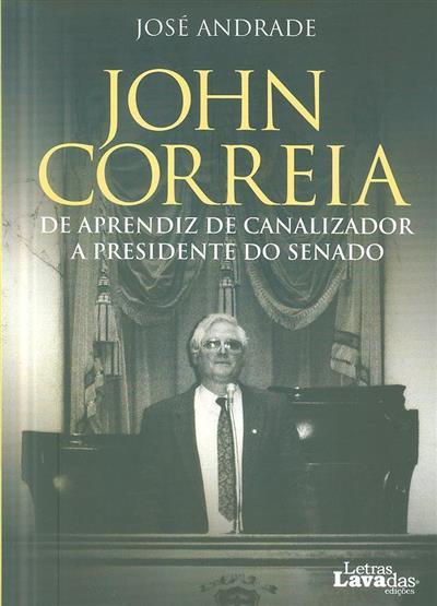 John Correia, de aprendiz de canalizador a Presidente do Senado (José Andrade)