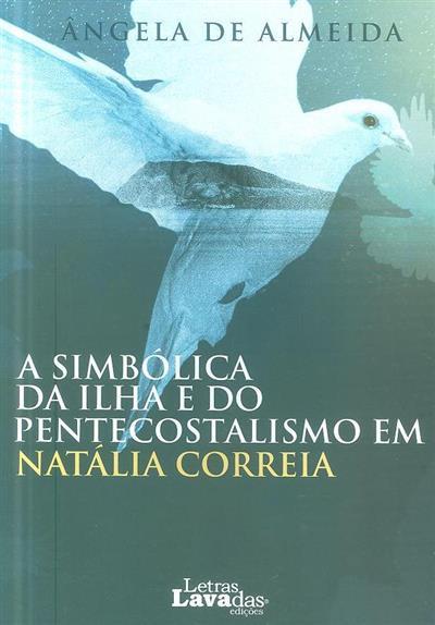 Natália Correia (Ângela de Almeida)
