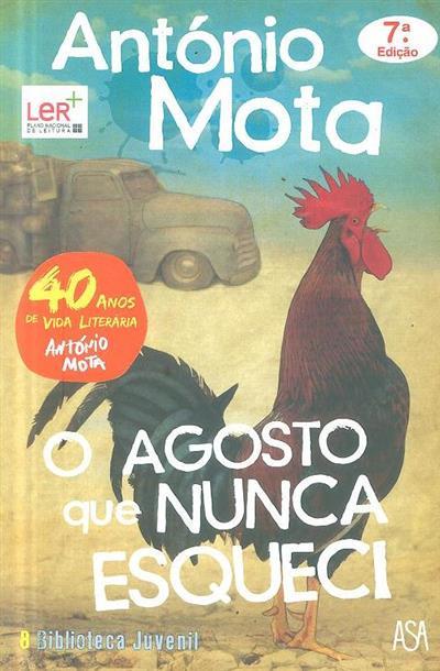 O agosto que nunca esqueci (António Mota)