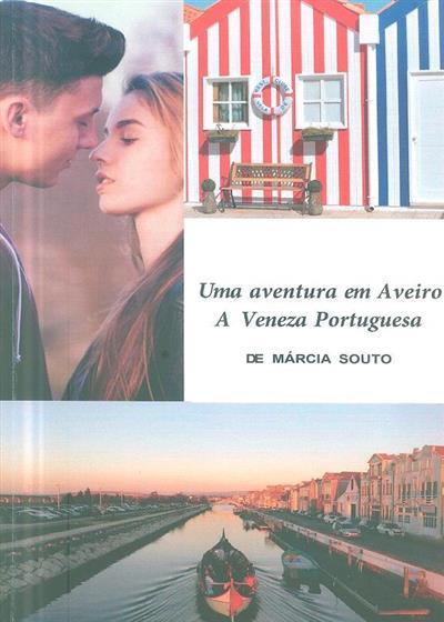 Uma aventura em Aveiro (Márcia Souto)