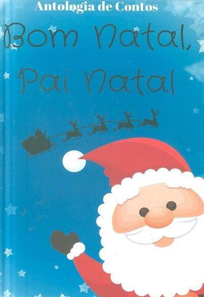 Bom Natal, Pai Natal (Amanda Izidoro... [et al.])