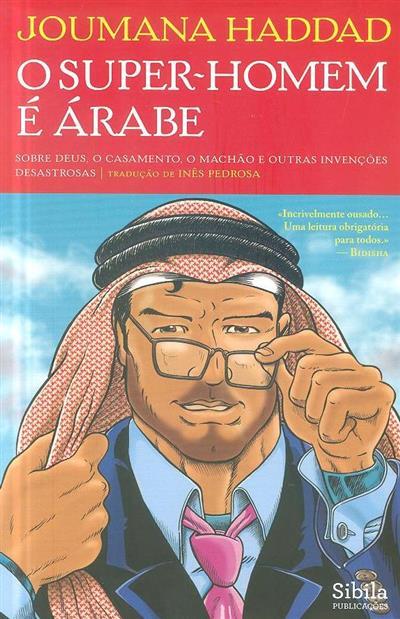 O Super-Homem é Árabe (Joumana Haddad)
