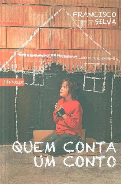 Quem conta um conto (Francisco Silva)