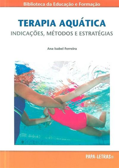 Terapia aquática (Ana Isabel Ferreira)