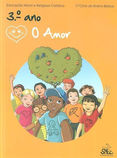 O amor (Luís Coelho, Luís Natário, Maria João Cruz)
