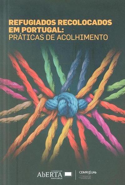 Refugiados recolocados em Portugal (Lúcio Sousa... [et al.])