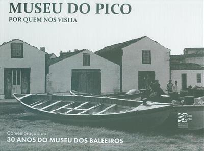 Museu do Pico (textos, trad. e fot. Museu do Pico)