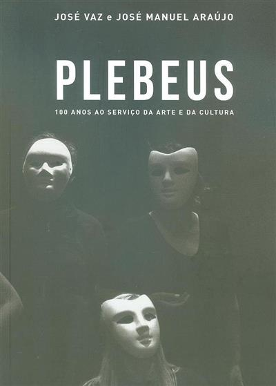 Plebeus (José Vaz, José Manuel Araújo)