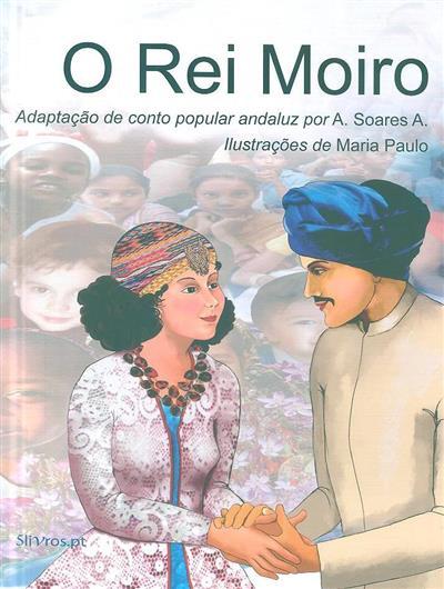 O rei moiro (adapt. A. Soares A.)