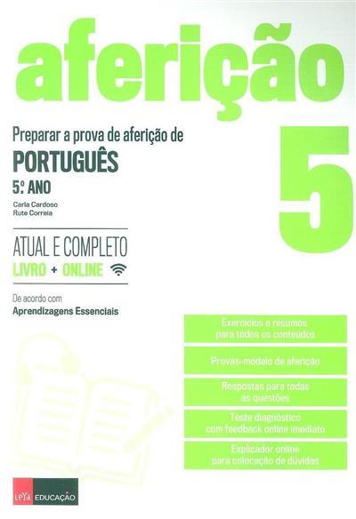 Preparar a prova de aferição de português, 5ª ano (Carla Cardoso, Rute Correia)