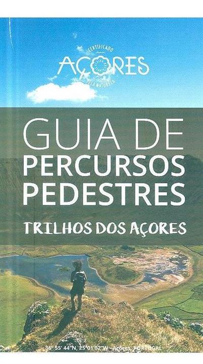 Guia de percursos pedestres (Mário Mendes, Paulo Barcelos, Rui Amen )