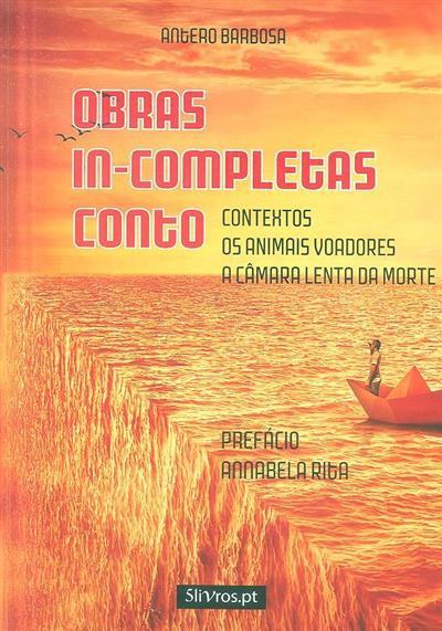 Obras in-completas - conto (Antero Barbosa)