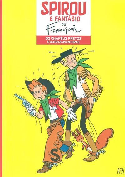 Os chapéus pretos e outras aventuras (A. Franquin)