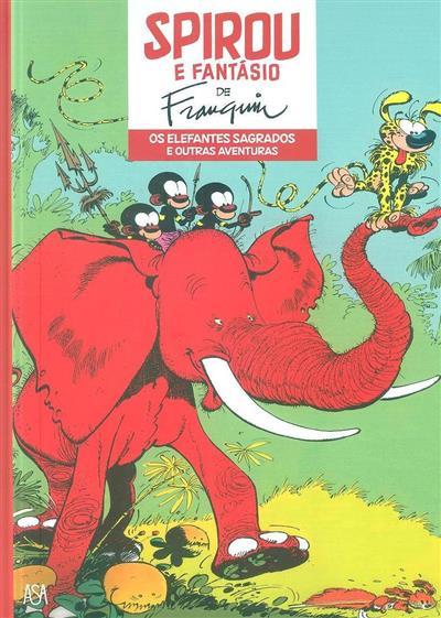 Os elefantes sagrados e outras aventuras (A. Franquin)