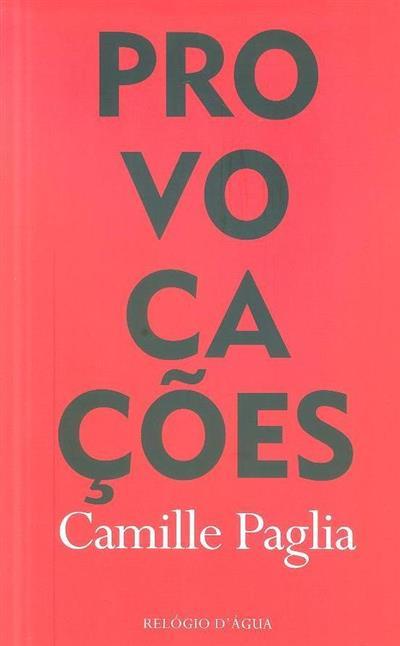 Provocações (Camille Paglia)